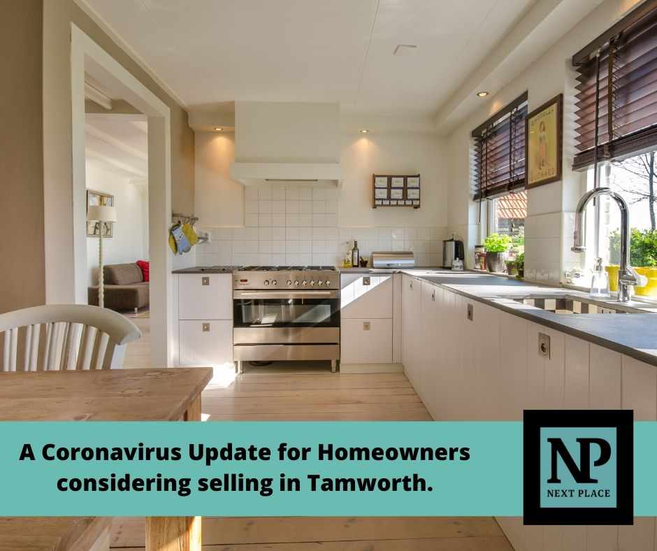 A Coronavirus Update for Homeowners considering selling in Tamworth.