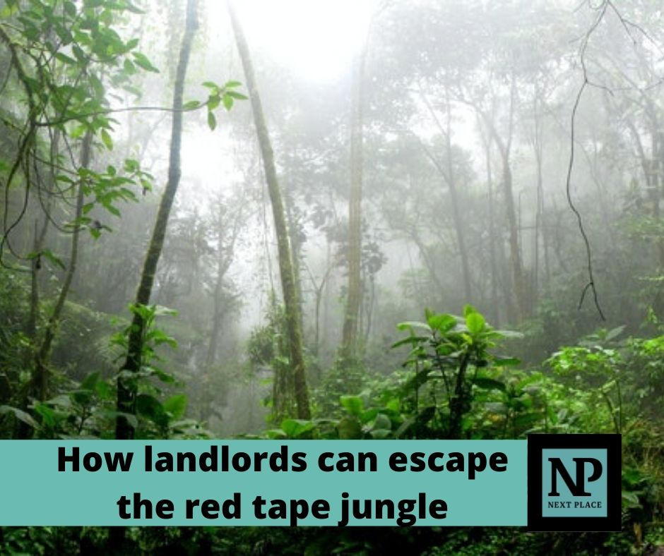 How landlords can escape the red tape jungle