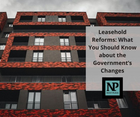 Leasehold Reforms: What You Should Know about the Government's Changes